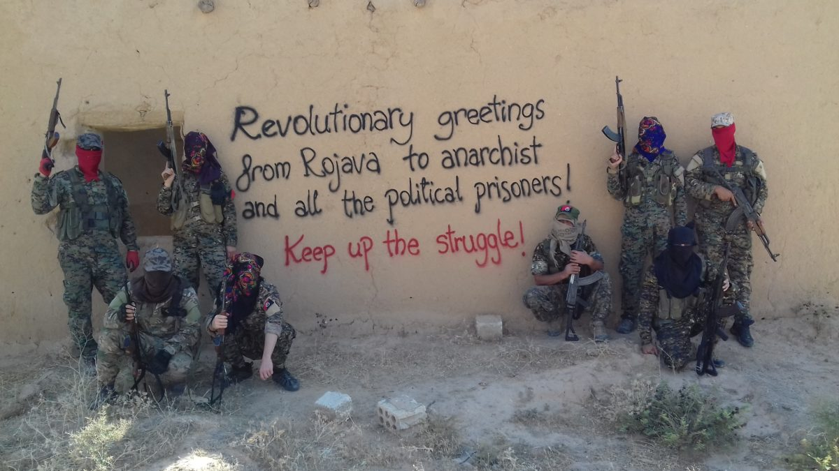 Revolutionary greetings from Rojava to anarchist and all the political prisoners!